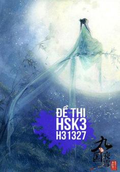 Xem, tải miễn phí đề thi HSK3 có đáp án (Kèm Audio) – Đề H31327.PDF